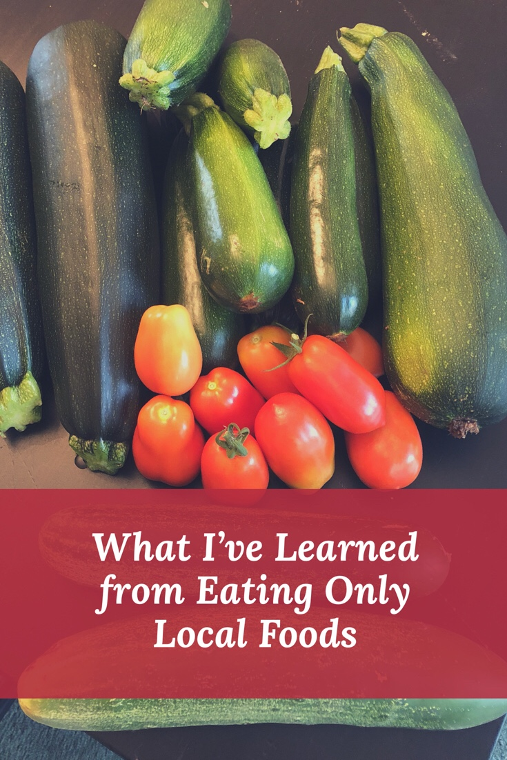 What I've Learned From Eating Only Local Foods